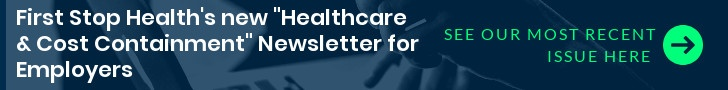 First Stop Health Cost Containment Newsletter